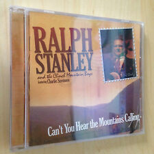 RALPH STANLEY AND THE CLINCH MOUNTAIN CAN'T YOU HEAR THE MOUNTAINS CALLING