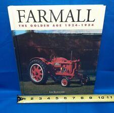 Farmall Tractors:The Golden Age 1924-1954 Farm Machinery Photo Book Lee Klancher