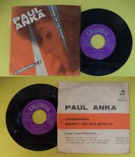 "LP 45 7"" PAUL ANKA Cinderella Kissin'on the phone 1961 italy no cd mc dvd"