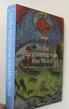 Printing Illuminated Books Manuscripts In The Beginning Was The Word Bibles 2003