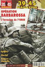 39-45 MAGAZINE, N°119, MAI 1996/OPÉRATION BARBAROSSA/SPITFIRE/MARDER/TBE