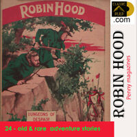 "Robin Hood |action & adventure | 24 old ""Penny"" magazines - stories"