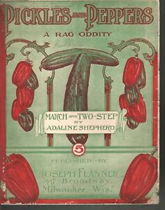 Pickles and Peppers A Rag Oddity 1906 Large Format Sheet Music