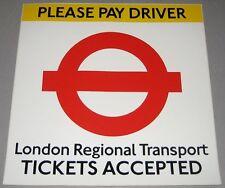 London Regional Transport Tickets Accepted Sticker