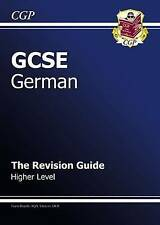 GCSE German Revision Guide - Higher (A*-G Course) by CGP Books (Paperback, 2009)