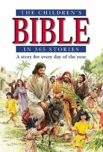The Children's Bible in 365 Stories-Mary Batchelor,John Haysom, 9780745945965