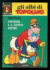 GLI ALBI DI TOPOLINO 1049 15 DICEMBRE 1974 WALT DISNEY PAPERINO E DOPPIO DOPING