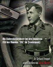 Als Untersturmführer bei den Pionieren - Division