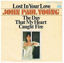 """John Paul Young-Lost in your love/The day that my heart.../7"""" Single von 1978"""
