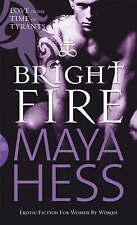 Bright Fire by Maya Hess (Paperback, 2007)