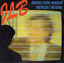 J.L.B. RADIO MON AMOUR / MERCOU BEAUKI FRENCH 45 SINGLE JEAN-JACQUES GOLDMAN