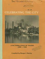 PICTORIAL ESSAY OF TOLEDO 1890-1940 book 1979