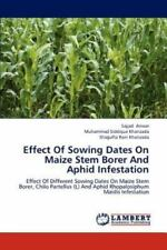 Effect Of Sowing Dates On Maize Stem Borer And Aphid Infestation: Effect Of D.