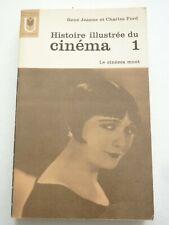 Histoire illustrée du cinéma T1 le cinéma muet René jeanne Charles Ford 1966