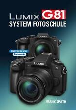 LUMIX G81  System Fotoschule - Frank Späth - 9783941761650 PORTOFREI