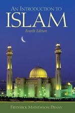 An Introduction to Islam, 4th by Denny, Frederick