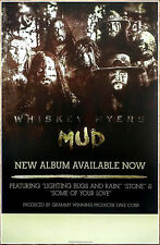 WHISKEY MYERS Mud Ltd Ed Discontinued RARE Poster +FREE Rock/Folk/Country Poster