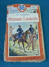 PAUL D'AIGREMONT - MAMAN LAULETTE - LIBRAIRIE ILLUSTREE N° 28