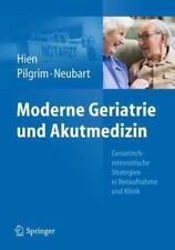 Moderne Geriatrie Und Akutmedizin: Geriatrisch-Internistische Strategien In N...
