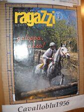 RIVISTA - MESSAGGERO DEI RAGAZZI - GALOPPA RAGAZZO!-CAVALLI - N 9 1987 -NUOVO MA