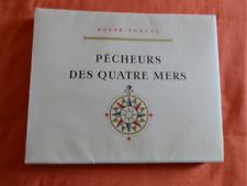 VERCEL : livre Pêcheurs des Quatre mers Brenet/Meheut 1957 ED. ORIGINALE DE LUXE