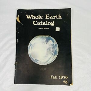 Whole Earth Catalog Fall 1970 3rd Printing February 1971 Access to Tools Hippie