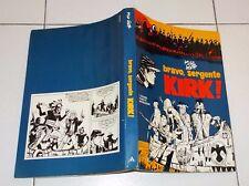 HUGO PRATT Bravo sergente Kirk - I Grandi fumetti Mondadori prima edizione 1976
