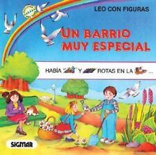UN BARRIO MUY ESPECIAL (Coleccion Leo Con Figuras) (Spanish Edition)