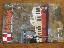 $$u Revue Le Train N°115 Pacific Compagnie du Nord  Grande Ceinture  Fret
