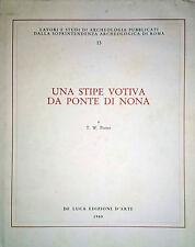 T. W. POTTER UNA STIPE VOTIVA DA PONTE DI NONA DE LUCA EDIZIONI D'ARTE 1989