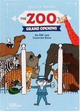 The Zoo's Grand Opening An ABC and Counting Book by Judith Drews NEW! Hardcover
