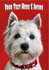 PERSONALISED WESTIE WESTHIGHLAND TERRIER DOG BIRTHDAY ANY OCCASION CARD + Insert