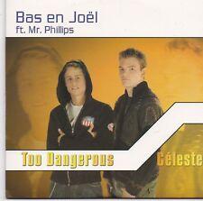 Bas en Joel-Too Dangerous cd single