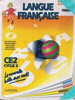 La Nouvelle Balle Aux Mots * Langue Française * CE2 * NATHAN * manuel scolaire