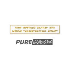 NEW ANTI THEFT-DETERRENT CAR ALARM DECAL/STICKER GENUINE TOYOTA MR2 SW20