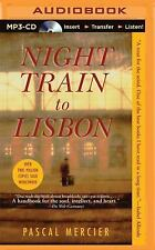 Night Train to Lisbon by Pascal Mercier (2015, MP3 CD, Unabridged)