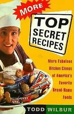 More Top Secret Recipes: More Fabulous Kitchen Clones of America's-ExLibrary