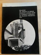 (RIVISTA) Relazione del sindaco di Firenze Luciano Busi bilancio preventivo 1973