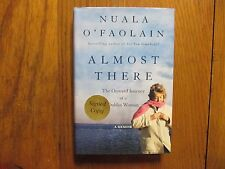 NUALA O'FAOLAIN(Died in 2008)Signed Book(ALMOST THERE-1st Edition 2003 Hardback