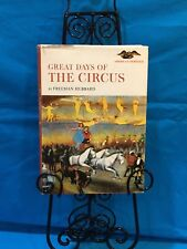 Circus - Great Days Of The Circus - First Edition 1962. By Freeman Hubbard.
