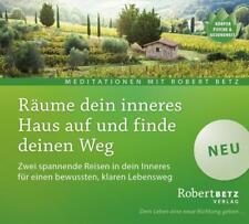 Räume dein inneres Haus auf und finde deinen Weg von Robert Betz (2015)
