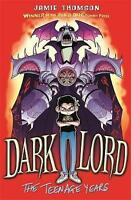 Dark Lord: The Teenage Years: Book 1, Thomson, Jamie, Very Good Book