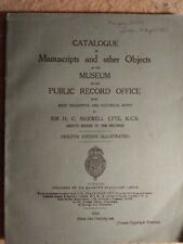 Catalogue of Manuscripts and Other Objects in the Museum of the Pro