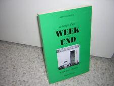 1971.le temps d'un week-end / remy Garroux.Bon ex.