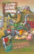 Corn Nuts: Ranch: Corn Gone Wrong: Evil Farmer Print Ad