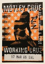 OFFICIAL Motley Crue 2005 Authentic Backstage Pass Working Red White Blue Tour