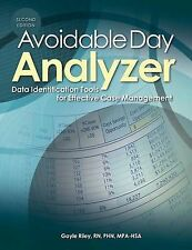 Avoidable Day Analyzer, Second Edition: Data Identification Tools for Effective