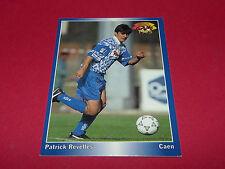 PATRICK REVELLES SM STADE MALHERBE DE CAEN  PANINI FOOTBALL CARD 1994-1995