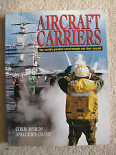 Aircraft Carriers The World's Greatest Naval Vessels and Their Aircraft