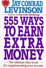 FREE SAME-DAY, 2-3 DAY SHIPPING — 555 Ways to Earn Extra Money
